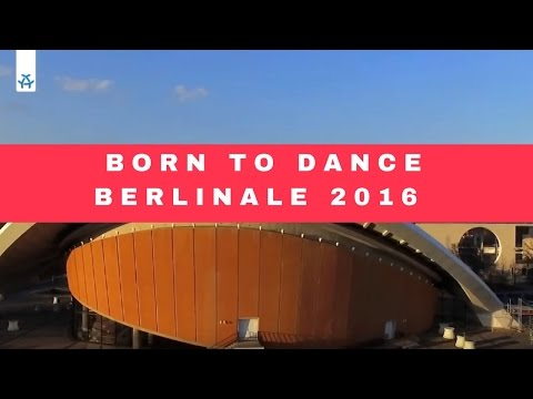 Born to Dance Berlinale 2016