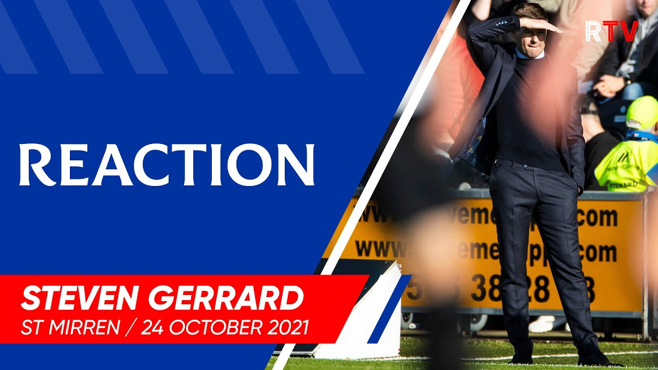 Download REACTION | Steven Gerrard | 24 Oct 2021