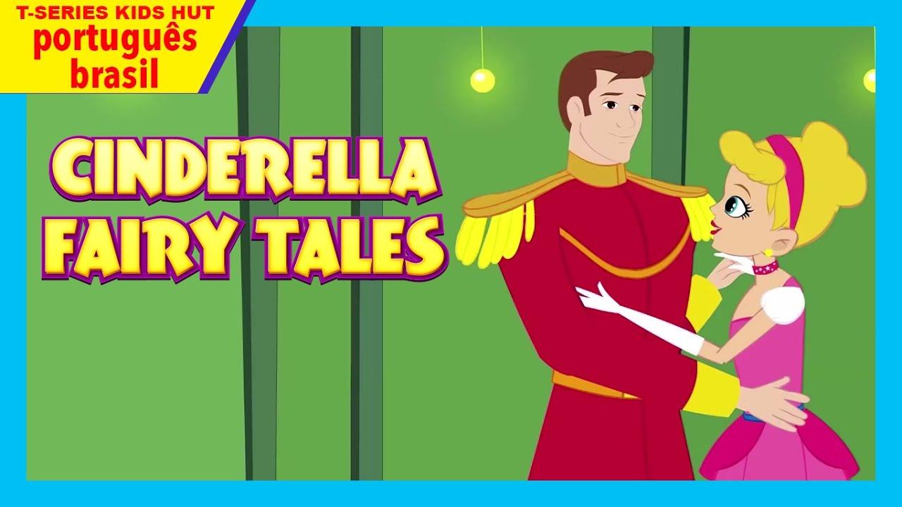 Cinderella Fairy Tales | Histórias De Princesa Para Crianças | Histórias portuguesas para crianças