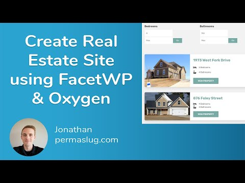 Create Real Estate Website Using FacetWP and Oxygen in WordPress