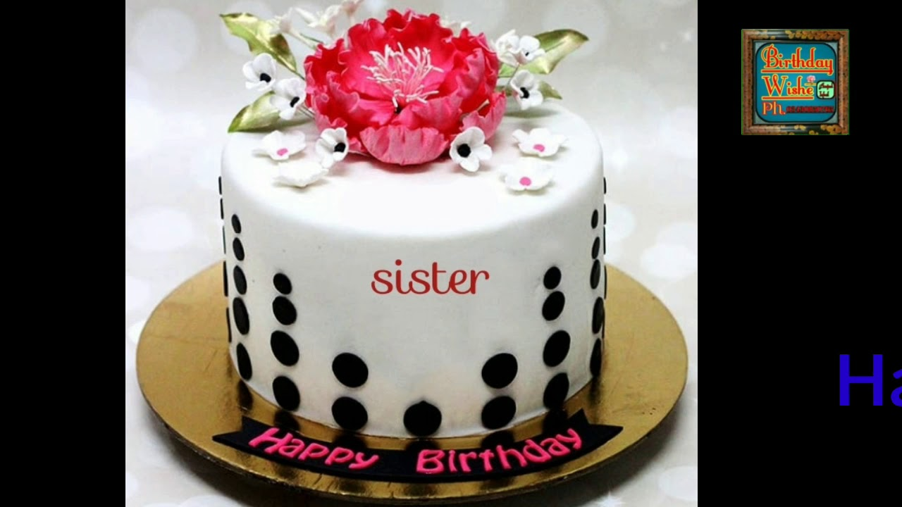 Happybirtdaysister Shortsyoutube Birtdaywish Happy Birthday Sister With Songs Youtube