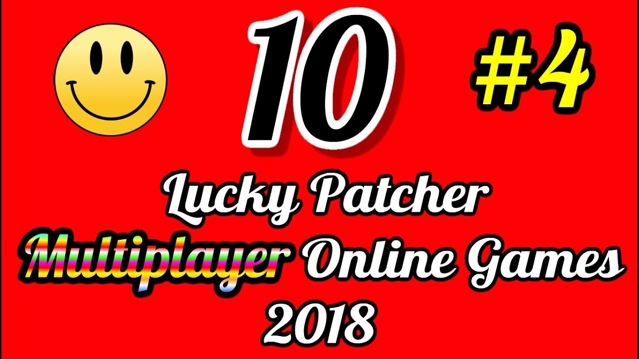10 Lucky Patcher Multiplayer Online Games 2018 Android No Root List #4