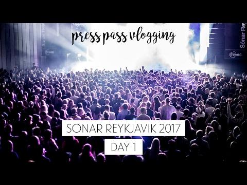 Sonar Reykjavik 2017 - Day 1 - press pass vlogging | Sonia Nicolson