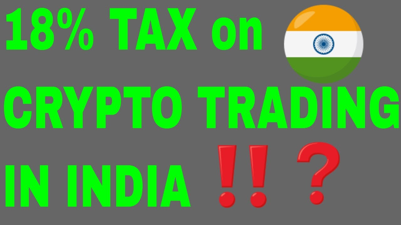 18% GST on Cryptocurrency in India |  Latest crypto news in hindi today live