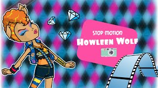 Stop motion| Monster high - Утро Хоулин Вульф