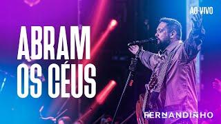 Смотреть клип Fernandinho - Abram Os Céus