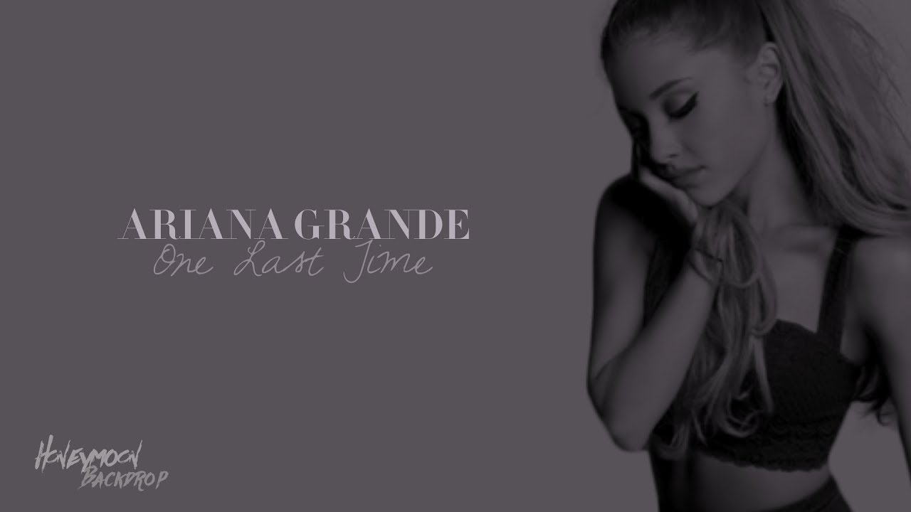 Ariana Grande - One Last Time (Audio) [EDIT] Heaven Remix ☁️ - YouTube
