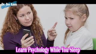 Learn Psychology While You Sleep - How to Manage Misbehavior in the Classroom