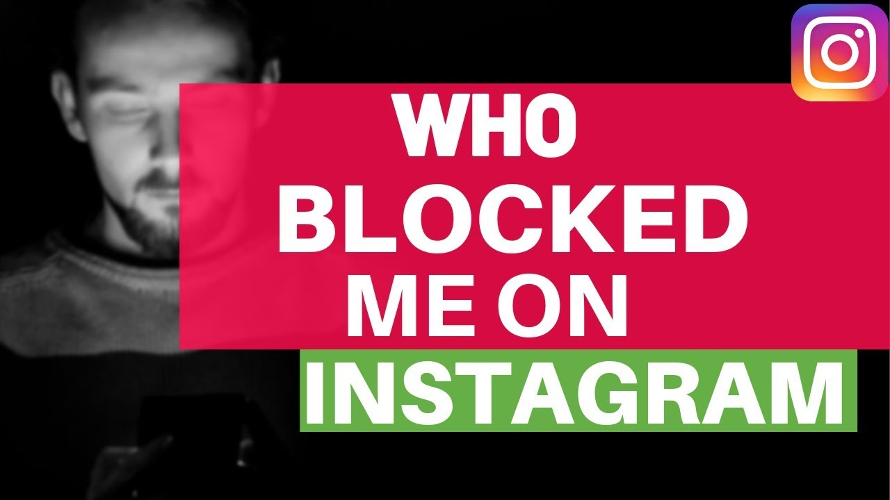 Who has blocked me on instagram