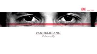 Vandelklang - Rolanron (Qk Remix feat. Vandelklang & Joed Kleem)