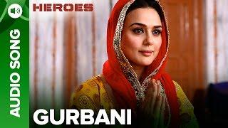 Gurbani | Heroes | Salman Khan, Sunny Deol, Bobby Deol & Preity Zinta