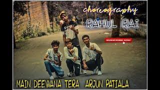 Main Deewana Tera  Arjun Patiala /DANCE CHOREOGRAPHY BY RAHUL RAI (Epic dance center)