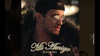Soolking - Mi Amigo Officiel Audio Spiralprod
