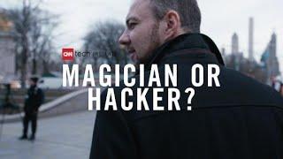 Magician or hacker?