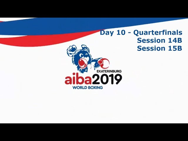 AIBA Men's World Boxing Championships 2019 Ekaterinburg. Day 10. Quarter-finals. Ring B
