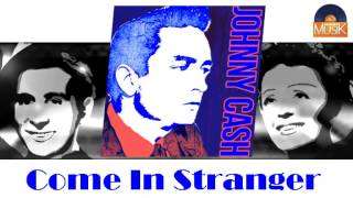 Johnny Cash - Come In Stranger (HD) Officiel Seniors Musik