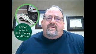 Why Use T-Scan?
