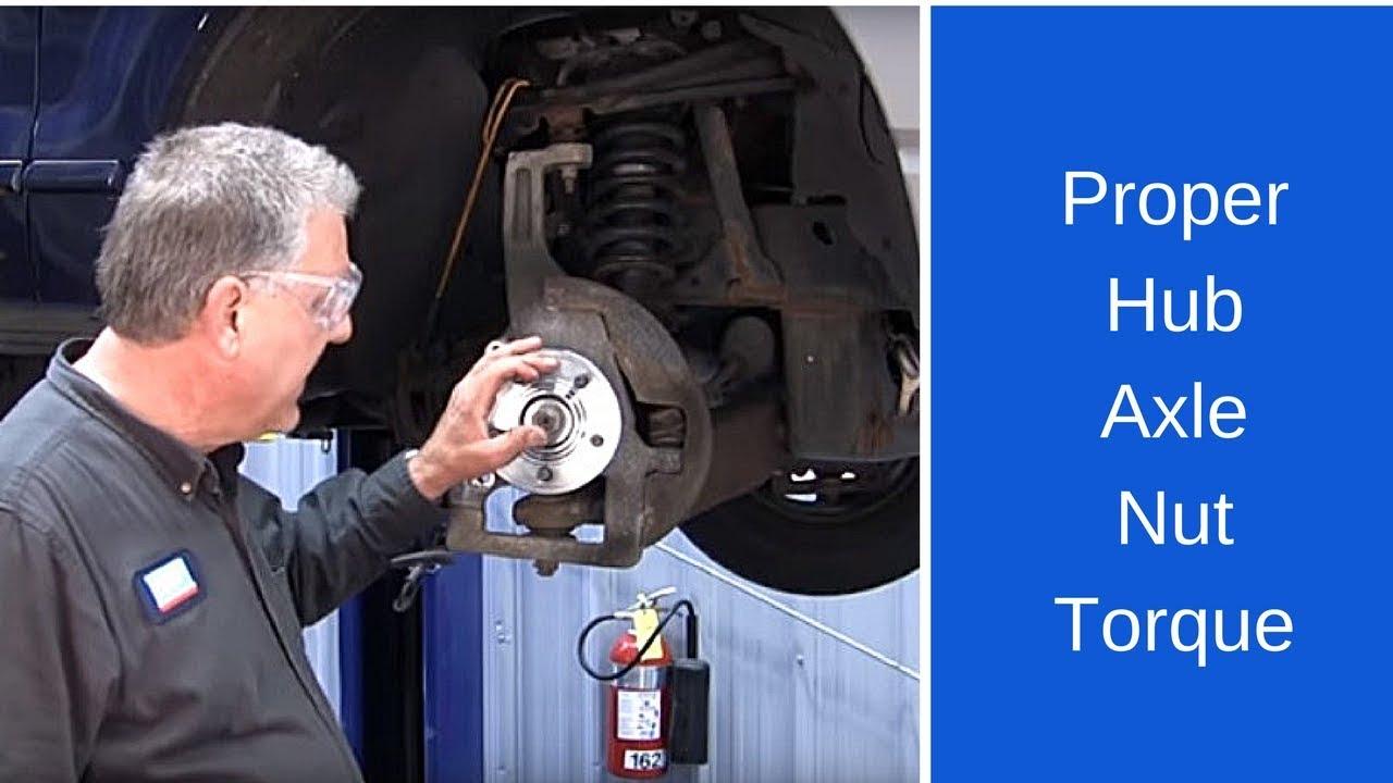 hight resolution of proper hub axle nut torque