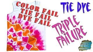 Tie Dye: Triple Fail  [Liquid Dye]