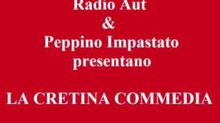 Radio Aut & Peppino Impastato - La Cretina Commedia