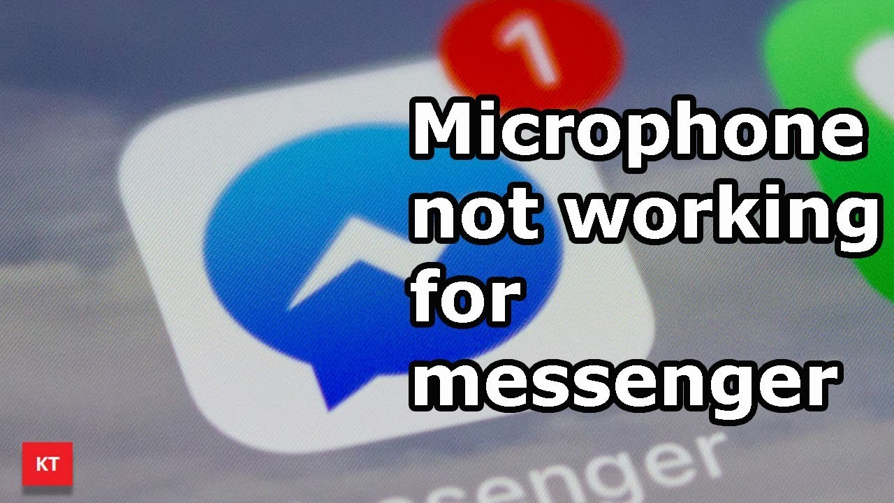 Microphone not working for Facebook messenger but works for other apps