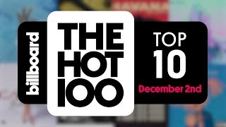 Early Release! Billboard Hot 100 Top 10 December 2nd 2017 Countdown | Official