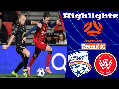 Adelaide United Western Sydney Wanderers Goals And Highlights
