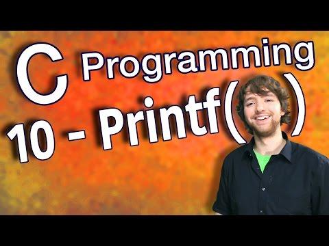 C Programming Tutorial 10 - C Basics Part 2 - Print Variables Using Printf