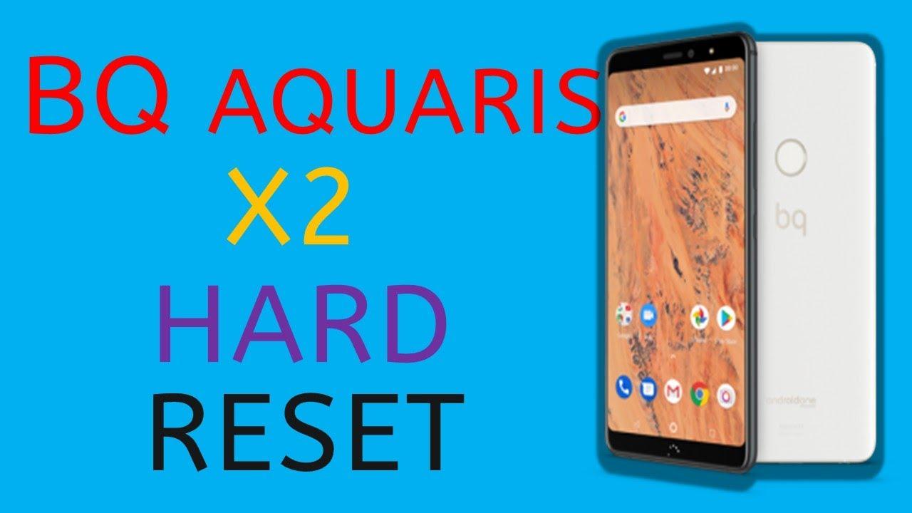 Download BQ Aquaris X2 Hard Reset (Factory Reset)