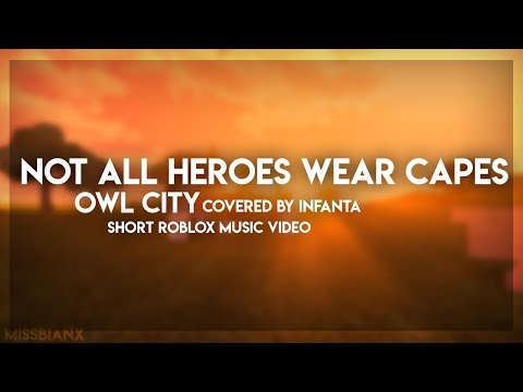 """Not All Heroes Wear Capes"" - Owl City 