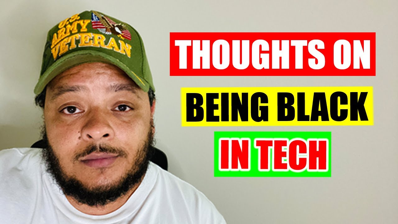 Thoughts on Being Black Working in Tech