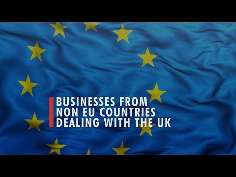 4 BUSINESSES FROM NON EU COUNTRIES DEALING WITH THE UK