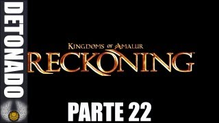 Kingdoms of Amalur: Reckoning Detonado Parte 22 / The Natural Order