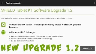Nvidia SHIELD TABLET K1 SOFTWARE UPGRADE 1.2 04/13/2016