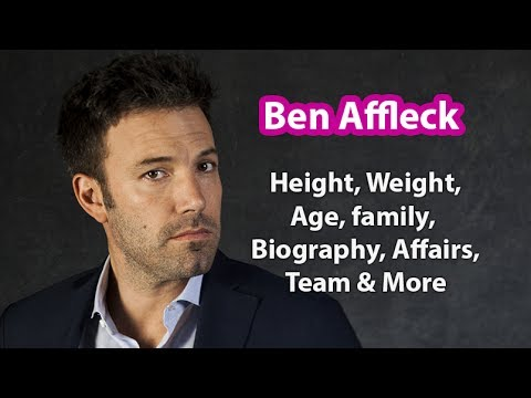Ben Affleck Height, Age, Biography, Family, Marriage, Net ...