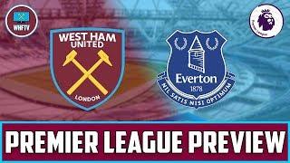 West Ham vs Everton | Big Match Preview