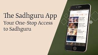 The Sadhguru App – Your One-Stop Access to Sadhguru