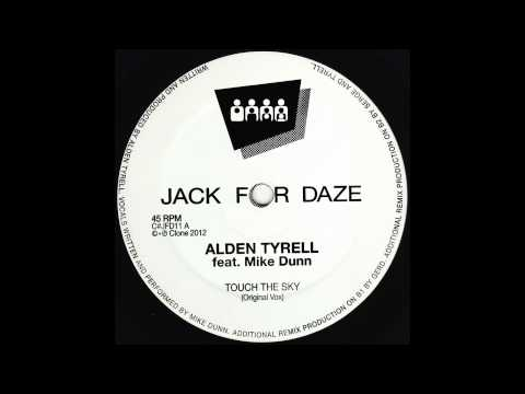 Alden Tyrell ft Mike Dunn - Touch The Sky (International House Mix) (Clone Jack For Daze 011)