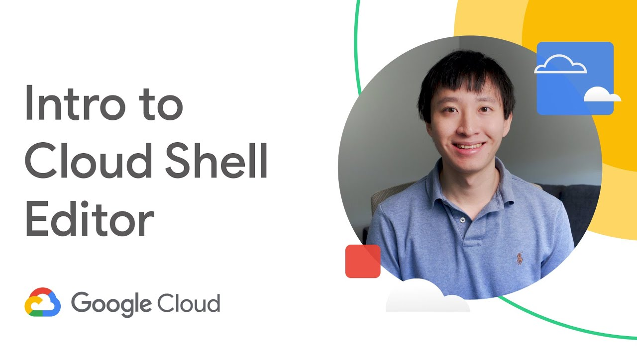 Intro to Cloud Shell Editor