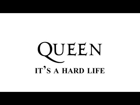 Queen - It's a hard life - Remastered [HD] - with lyrics
