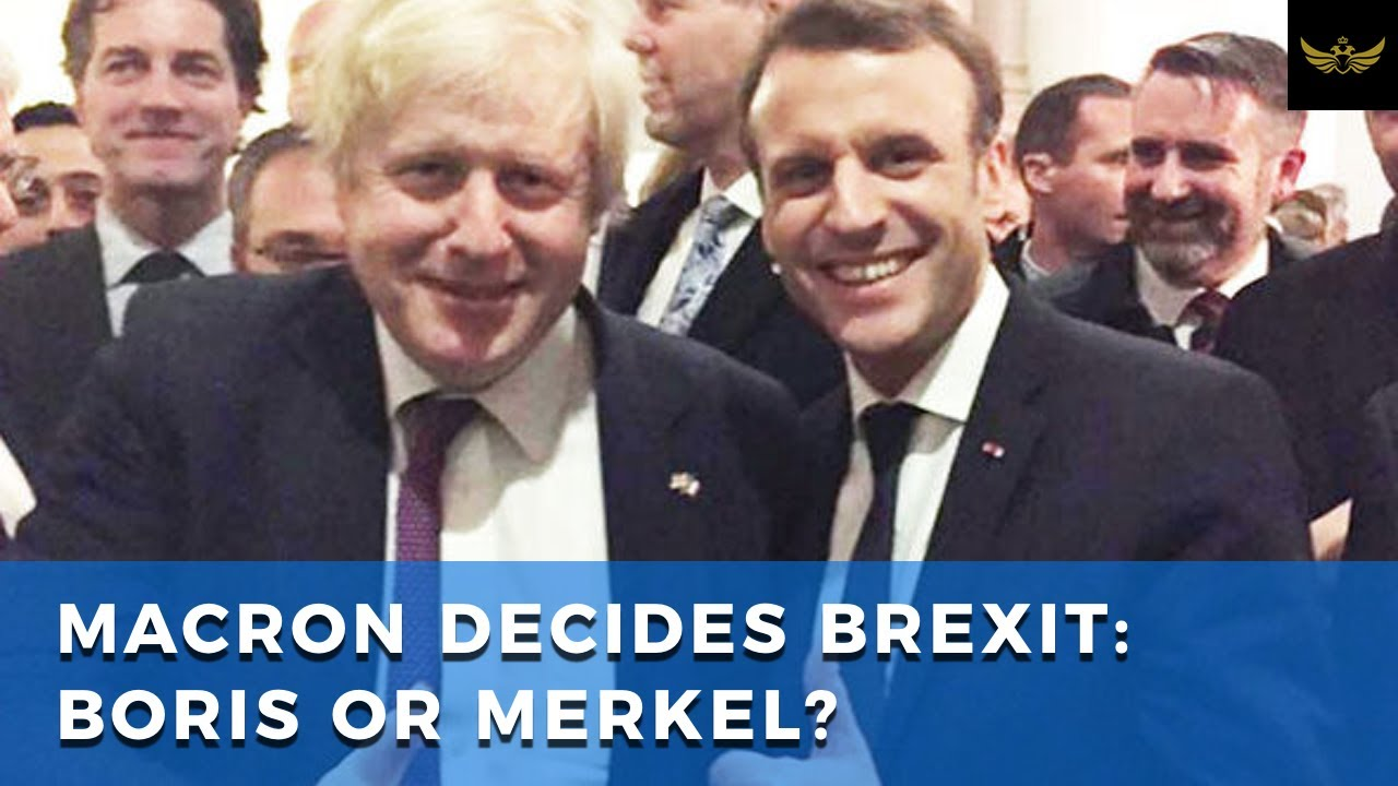 Macron will decide the future of Brexit. Will he stick with Boris or fold to Merkel?