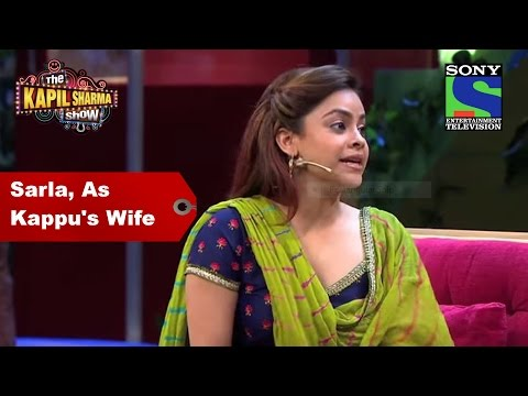 Sarla as Kappu鈥檚 wife - The Kapil Sharma Show