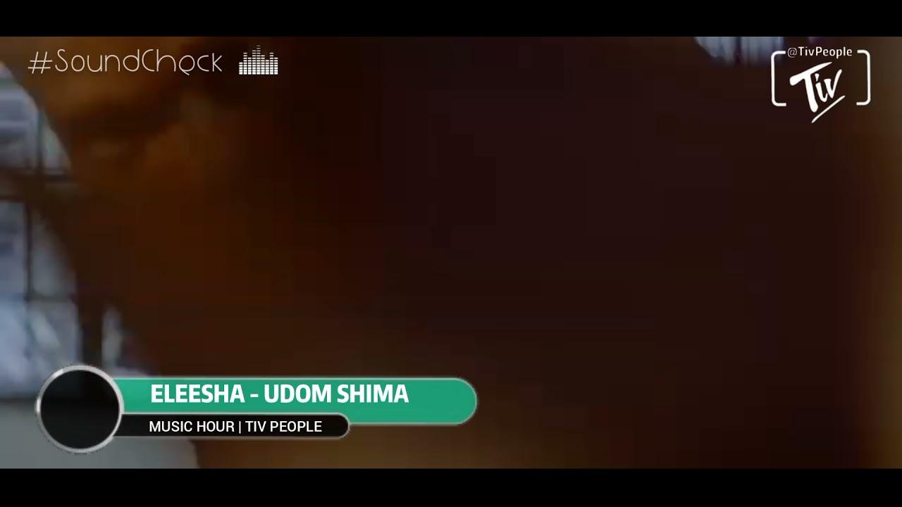 Download Udom Shima - Eleesha (Teaser)