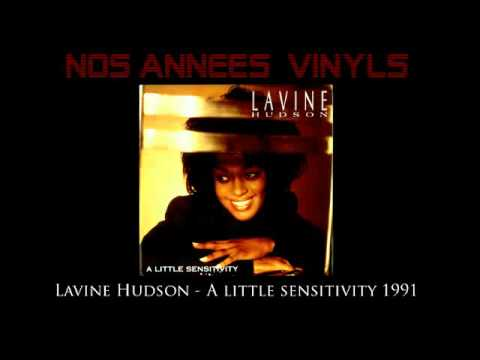 Lavine Hudson - A Little Sensitivity 1991 [HQ Single] mp3