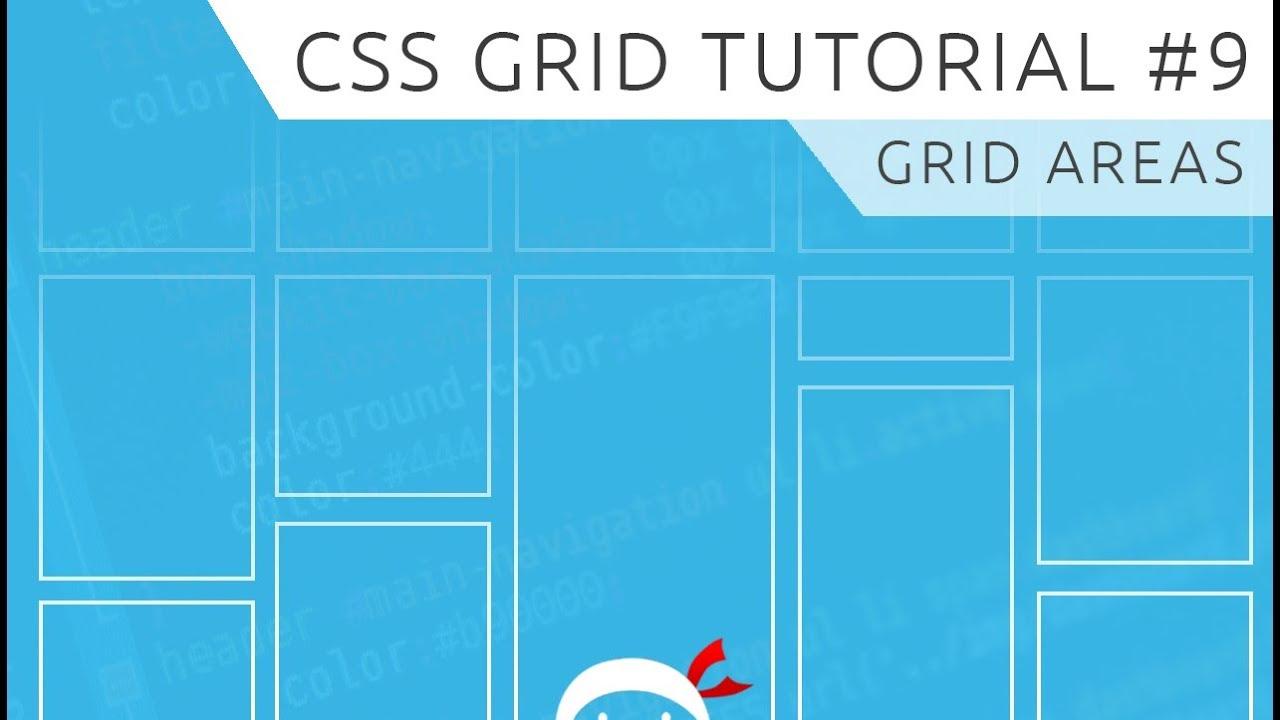 CSS Grid Tutorial #9 - Grid Areas