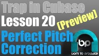Cubase 9.5 Trap Tutorial - Lesson 20 - Perfect Pitch Vocals