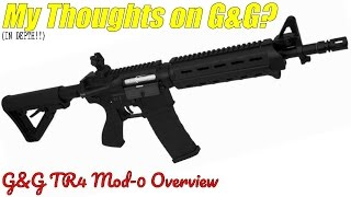 G&G, my Favorite brand? G&G TR4 Mod-0 Overview / unboxing (IN-DEPTH) +My opinion on G&G