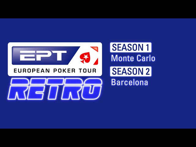 EPT Retro: Season 1 Part 2 & Season 2 Part 1 | Old poker, New commentary
