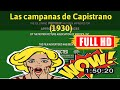[ [VLOG MEMORIES OF MOVIE] ] No.83 @Las campanas de Capistrano (1930) #The6962ggxnm