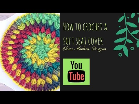 How to crochet a puff stitch seat cover